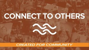 Connect to Others River of Life Church Elk River Minnesota